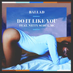 2015-03-02-ballad-do-it-like-you-nitty-scott-mc