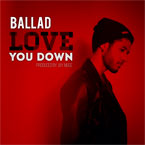 Ballad - Love You Down Artwork
