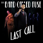 Silent Knight & The Band FUSE - Last Call Artwork