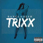 BANGLADESH ft. Lena Chase - Trixx Artwork
