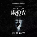 Bankroll Fresh - Walked In (Remix) ft. Jeezy, Boochie & Travis Porter Artwork