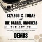 Skyzoo & Torae (aka The Barrel Brothers) - The Get Up Artwork