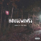 Bas - Housewives (Remix) ft. Ab-Soul Artwork