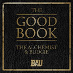 BAU Music Presents The Alchemist & Budgie ft. Prodigy & Roc Marc