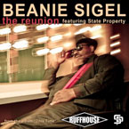 Beanie Sigel ft. State Property - Reunion Artwork