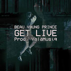 Beau Young Prince - Get Live Artwork