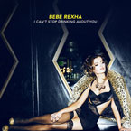 Bebe Rexha - I Can't Stop Drinking About You Artwork