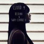 Beldina ft. Sway Clarke II - Cloud 9 Artwork
