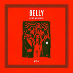 Belly - You ft. Kehlani Artwork
