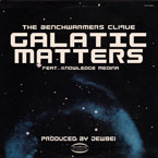 The Benchwarmers Clique ft. Knowledge Medina - Galactic Matters Artwork