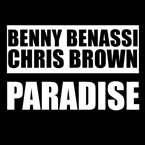 Benny Benassi - Paradise ft. Chris Brown Artwork