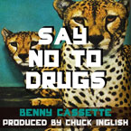 Benny Cassette - Say No to Drugs Artwork