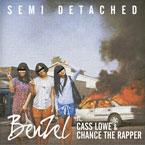 BenZel ft. Cass Lowe & Chance The Rapper - Semi Detached Artwork