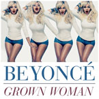 Beyoncé - Grown Woman Artwork