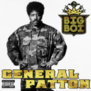 Big Boi ft. Big Rube - General Patton Artwork