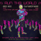 Big Boi ft. B.o.B., Wavves & Third World - Run Th3 World Artwork