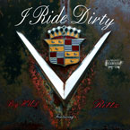 Big Hud ft. Rittz - I Ride Dirty Artwork