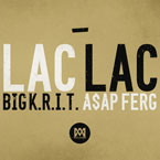 Big K.R.I.T. ft. A$AP Ferg - Lac Lac Artwork