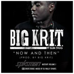 Big K.R.I.T ft. Slim Thug - Now and Then Artwork