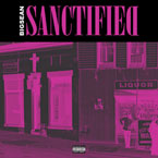Big Sean - Sanctified Artwork