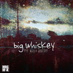 Big Whiskey - One Way or Another Artwork
