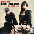 Bridget Kelly ft. Kendrick Lamar - Street Dreamin Artwork