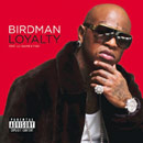 Birdman ft. Lil Wayne & Tyga -  Loyalty Artwork