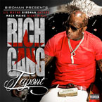 Birdman Presents Rich Gang ft. Lil Wayne, Future, Mack Maine & Nicki Minaj - Tapout Artwork