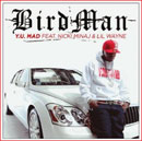 Birdman ft. Lil Wayne & Nicki Minaj - Y.U.Mad Artwork