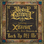 Bishop Lamont - Back Up Off Me ft. Xzibit & Kaleb Simmonds Artwork