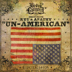 Bishop Lamont - Un-American ft. Ryu & Apathy Artwork