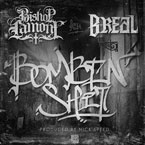 Bishop Lamont ft. B-Real - Bombin' Sh*t Artwork
