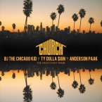 BJ The Chicago Kid - Church (Westcoast Remix) ft. Ty Dolla $ign & Anderson .Paak Artwork