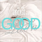 BJ The Chicago Kid - Good Luv&#8217;n Artwork
