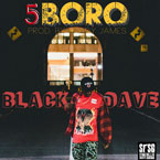 Black Dave - 5BORO Artwork