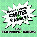 Black EL ft. Theo Martins & Esoteric - Chutes & Ladders (Remix) Artwork