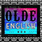 Black EL - Olde English 800 Artwork