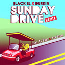 Black EL ft. El Prez & 6th Sense - Sunday Drive (Remix) Artwork