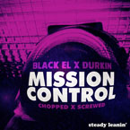 Black EL x Durkin - Mission Control (Chopped x Screwed) Artwork