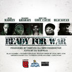 Blak Madeen x Tragedy Khadafi ft. Reef The Lost Cauze & Blacastan - Ready For War Artwork