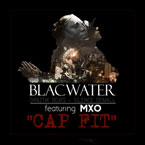 BLACWATER (Draztik Beats + Silence Demall) ft. MXO - Cap Fit Artwork