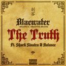 BLACWATER ft. Shark Sinatra & Balance - The Truth Artwork
