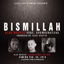 Blak Madeen ft. Krumbsnatcha - Bismillah Artwork