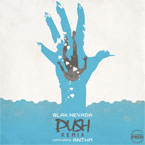 Blak Nevada ft. ANTHM - Push (Remix) Artwork
