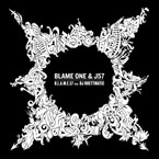 Blame One & J57 ft. DJ Rhettmatic - B.L.A.M.E.57 Artwork