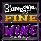 Blame One - Fine Wine Artwork