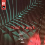 Blended Babies - Make It Work ft. Anderson .Paak, Asher Roth & Donnie Trumpet Artwork