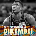 Blitz the Ambassador - DIKEMBE! Artwork
