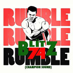 Blitz The Ambassador - Rumble (Champion Sound) Artwork
