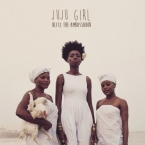 Blitz The Ambassador - JuJu Girl Artwork